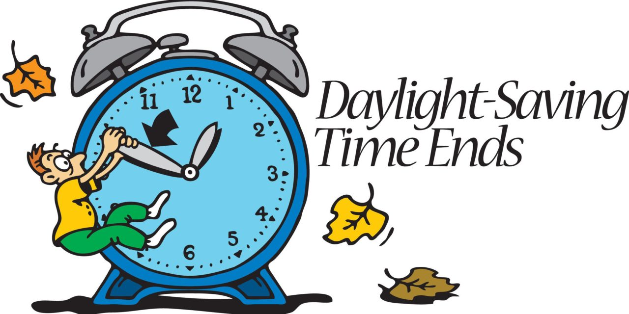 Fall Back   Daylight Saving Time ends at 2:00 a.m. Sunday