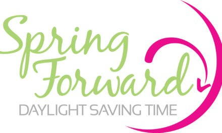 "Day Light Savings Time – ""Spring forward"" Saturday night"