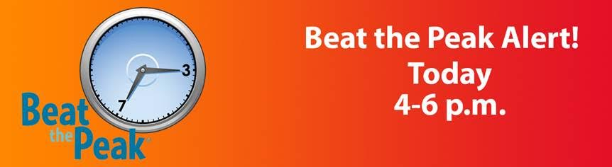 Beat the Peak Alert! Today from 4-6 p.m.
